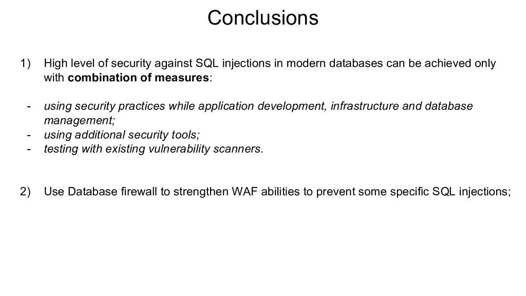 Conclusions 1) High level of security against S...