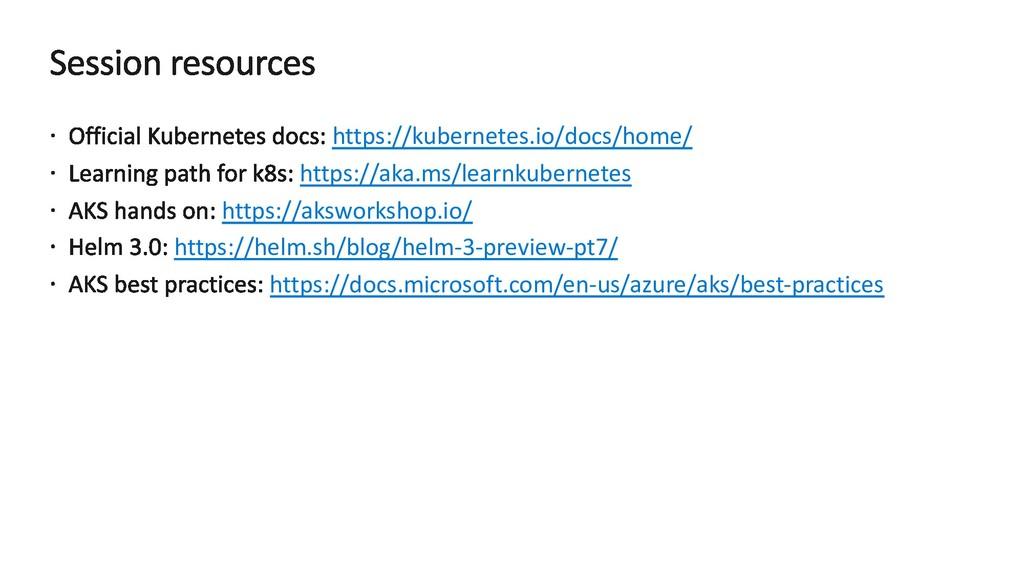 https://kubernetes.io/docs/home/ https://aka.ms...