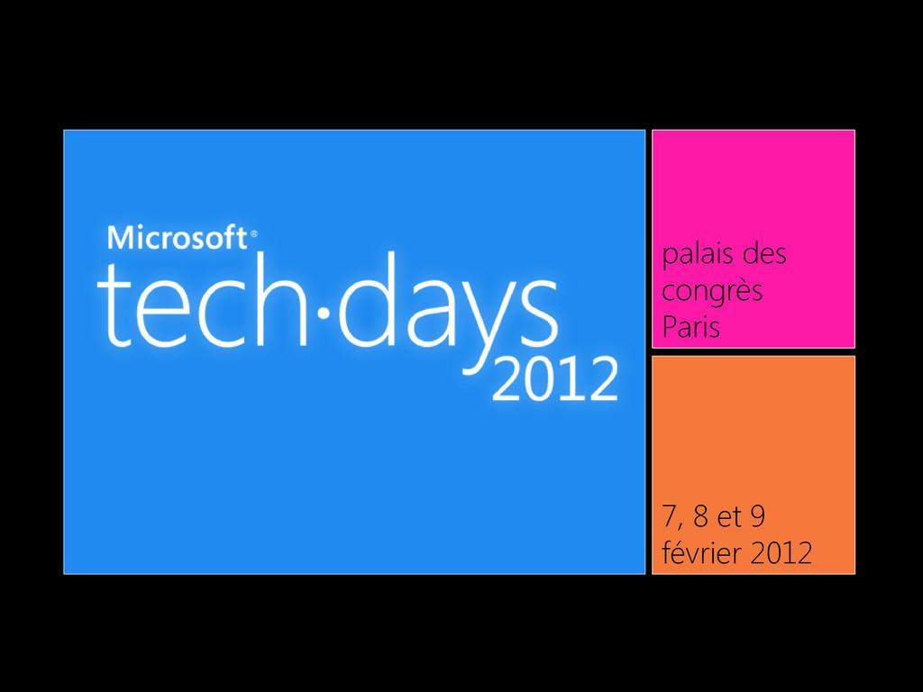 palais des congrès Paris 7, 8 et 9 février 2012
