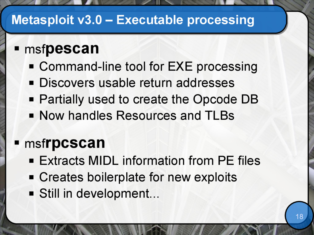 18 Metasploit v3.0 – Executable processing  ms...