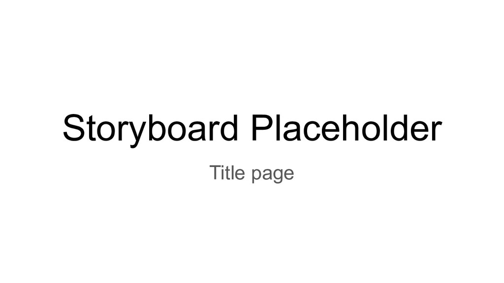 Storyboard Placeholder Title page
