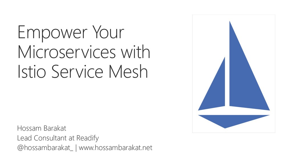 Empower Your Microservices with Istio Service M...