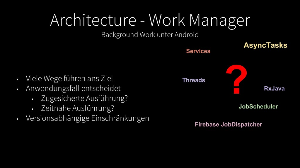 Architecture - Work Manager Background Work unt...