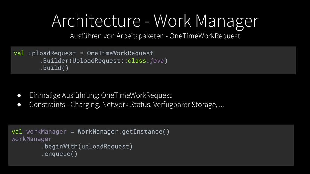 Architecture - Work Manager Ausführen von Arbei...