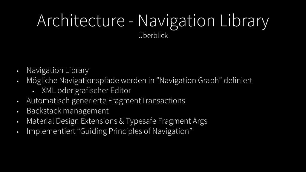 Architecture - Navigation Library Überblick • N...