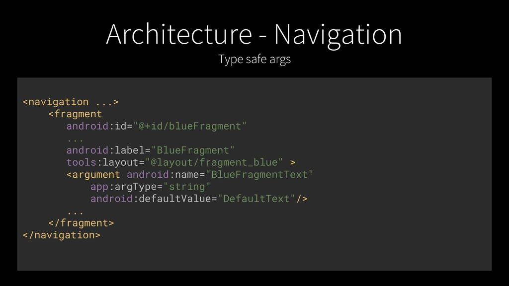 Architecture - Navigation Type safe args <navig...