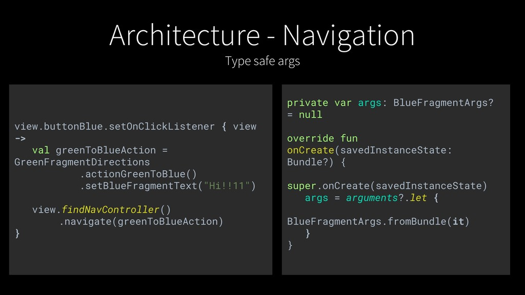 Architecture - Navigation Type safe args privat...