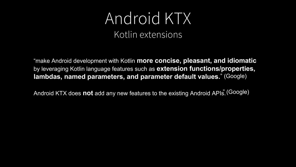 "Android KTX Kotlin extensions ""make Android dev..."