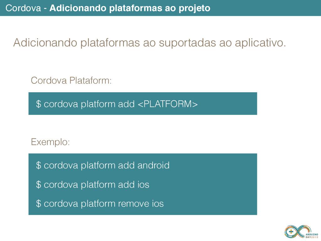Cordova - Adicionando plataformas ao projeto $ ...