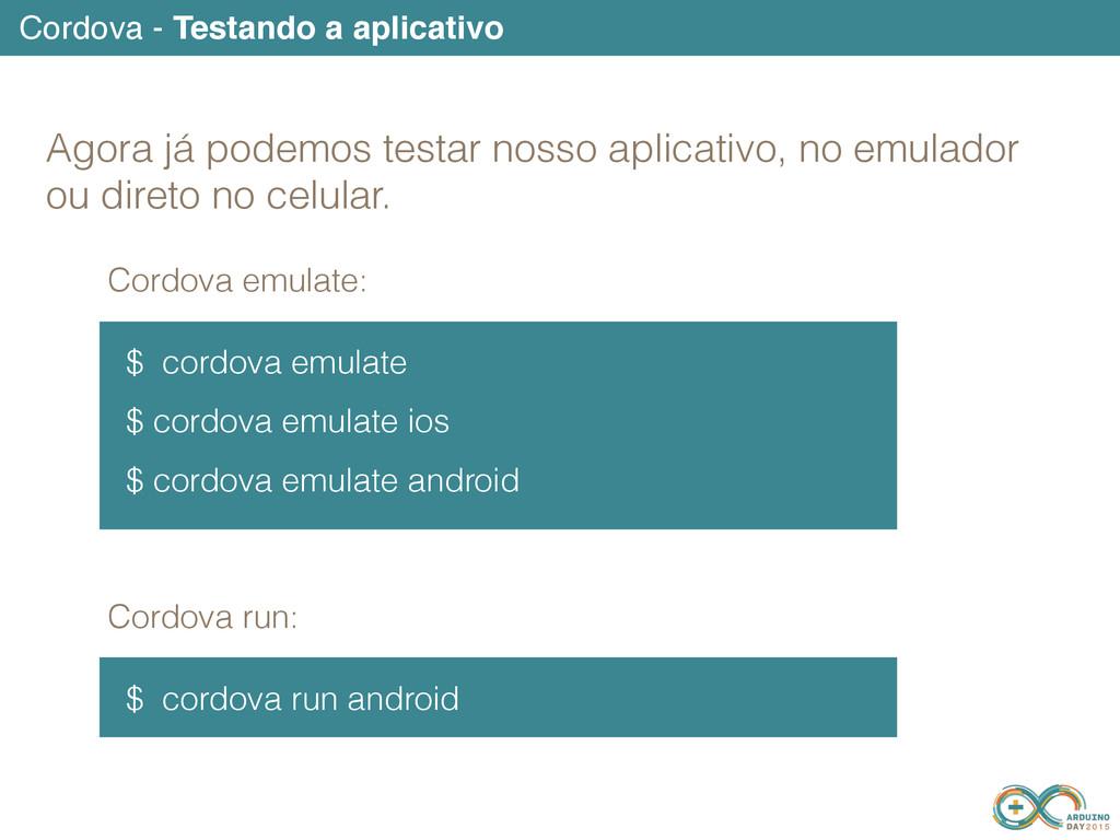 Cordova - Testando a aplicativo $ cordova emula...
