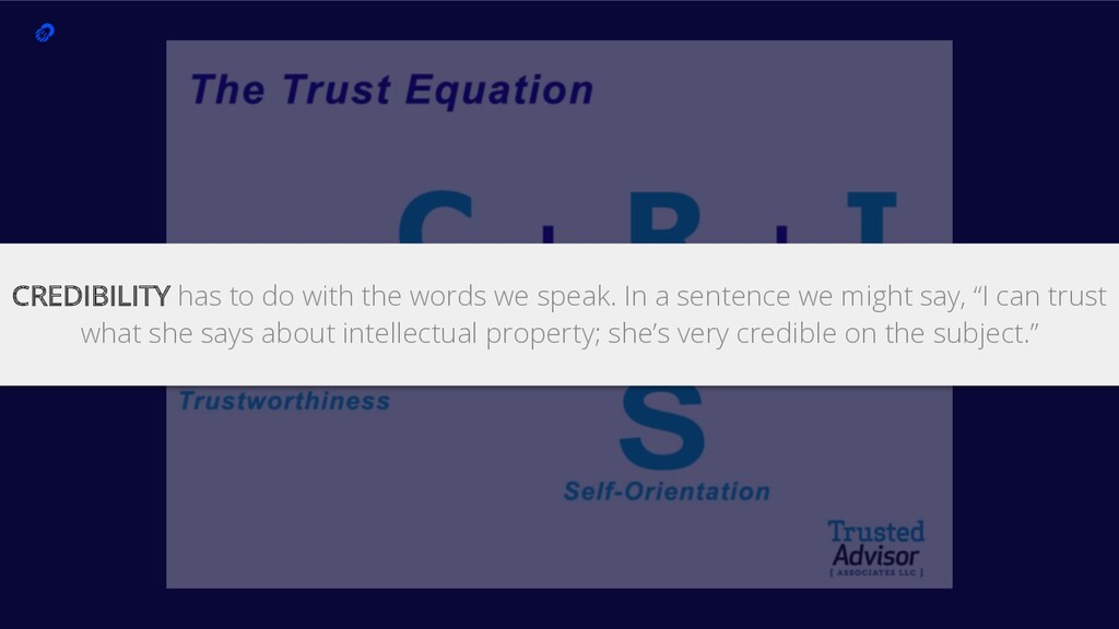 11 CREDIBILITY has to do with the words we spea...