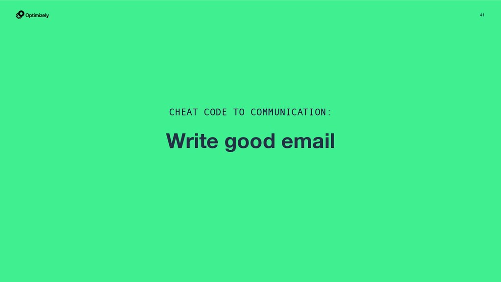 41 CHEAT CODE TO COMMUNICATION: Write good email