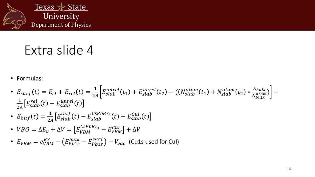Extra slide 4 • Formulas: • 𝐸#$%& 𝑡 = 𝐸'( + 𝐸%)...
