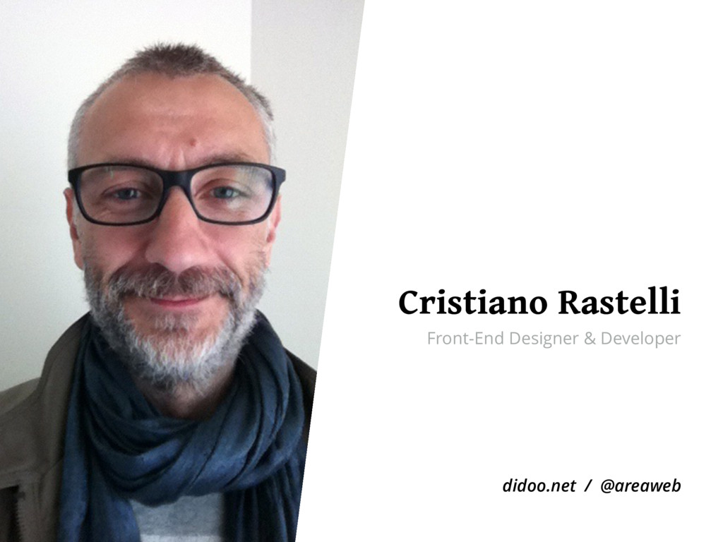 Cristiano Rastelli Front-End Designer & Develop...
