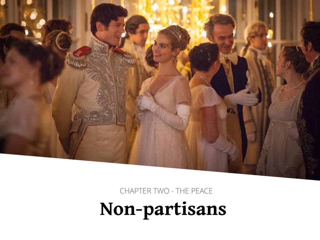 Non-partisans CHAPTER TWO - THE PEACE