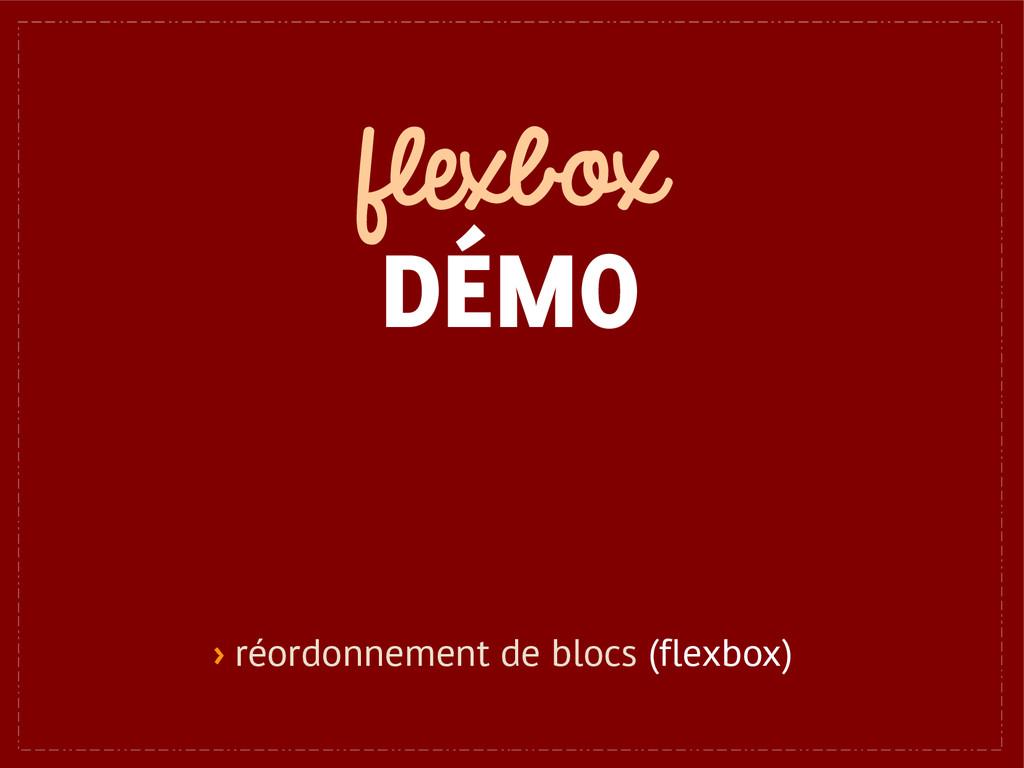 flexbox DÉMO › réordonnement de blocs (flexbox)