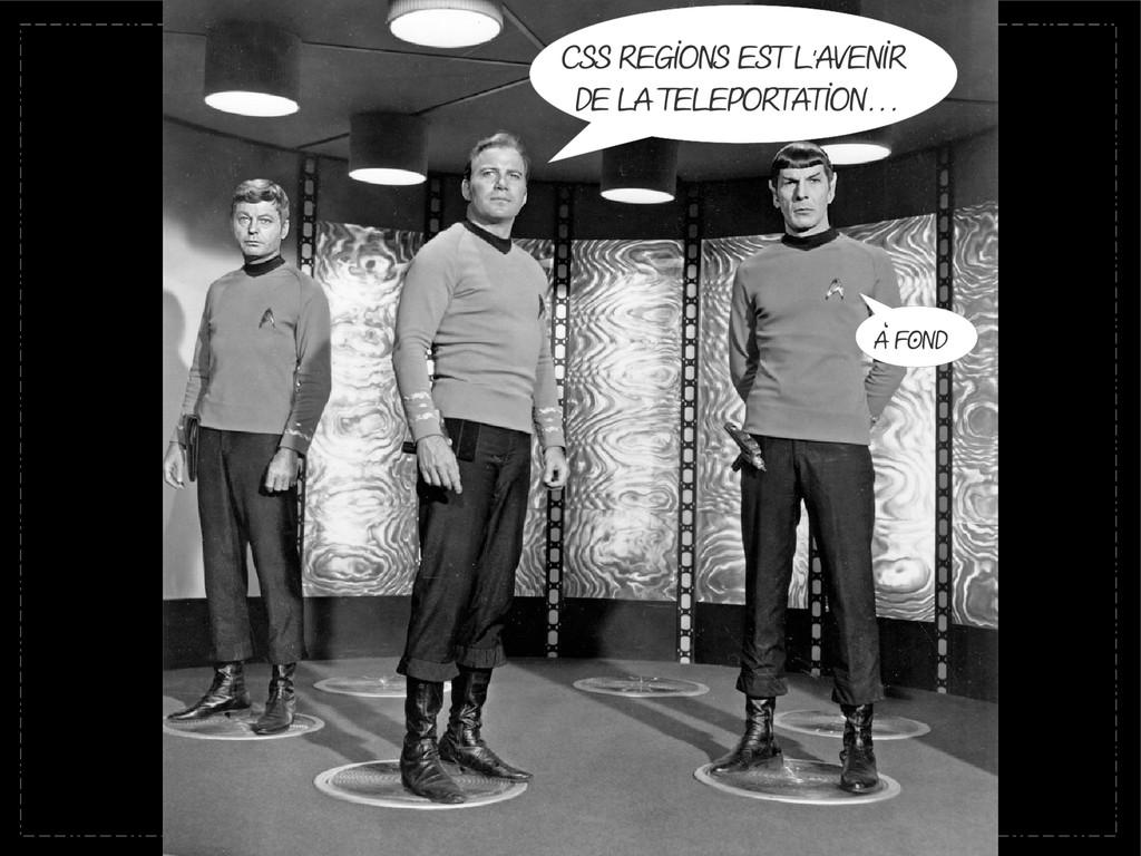 CSS Regions est l avenir ' de la tELEportation....