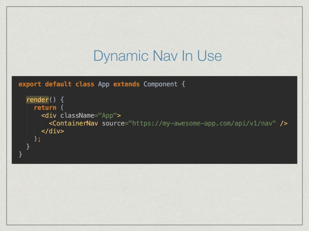 Dynamic Nav In Use