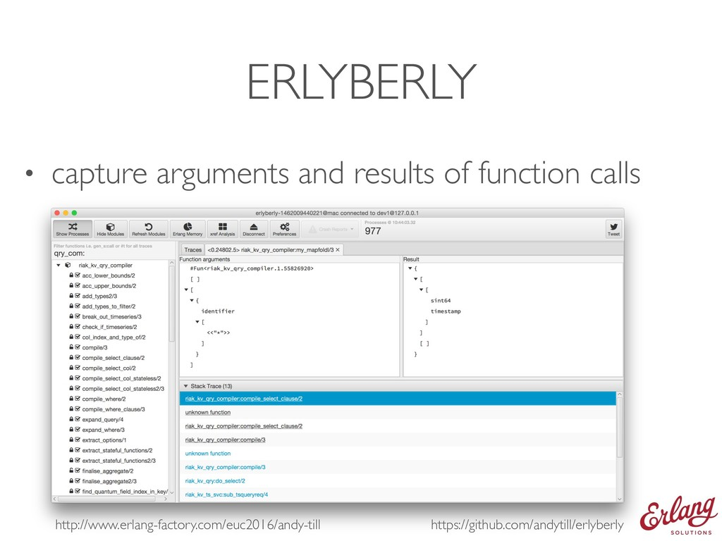 ERLYBERLY • capture arguments and results of fu...