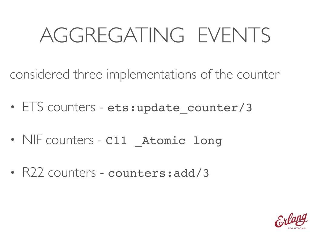 AGGREGATING EVENTS considered three implementat...