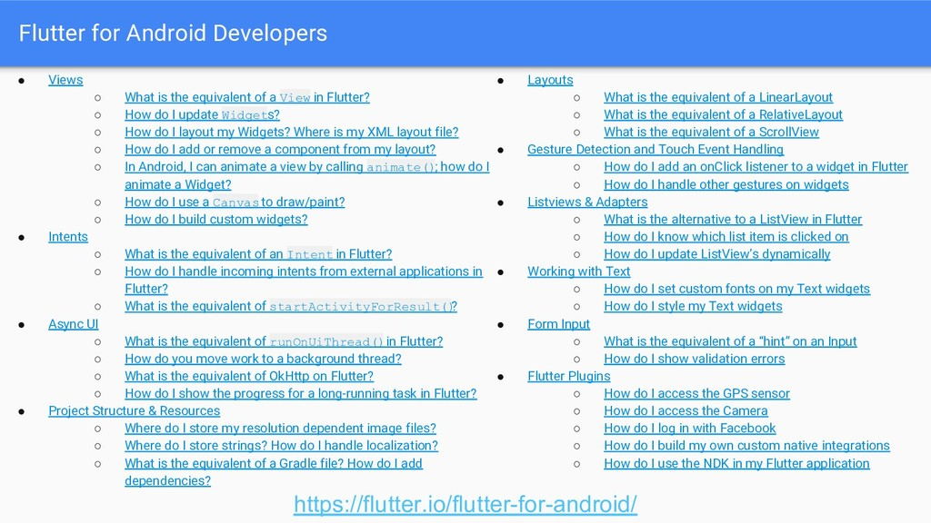 Flutter for Android Developers ● Views ○ What i...