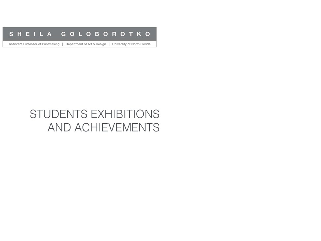 STUDENTS EXHIBITIONS AND ACHIEVEMENTS
