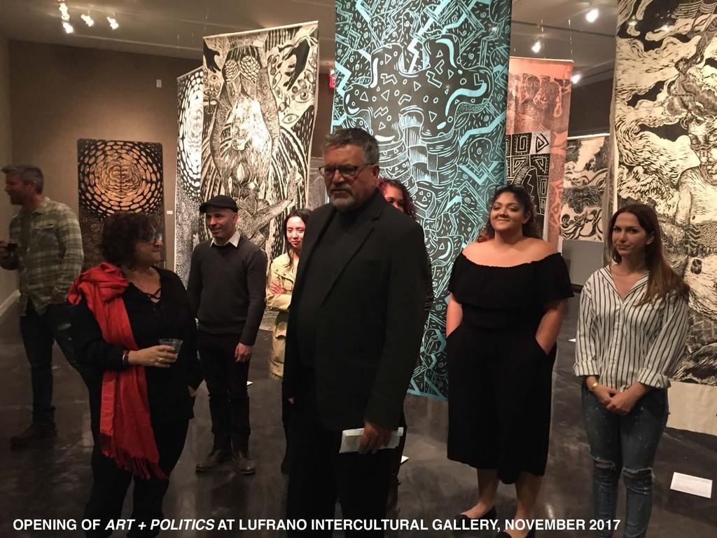 OPENING OF ART + POLITICS AT LUFRANO INTERCULTU...
