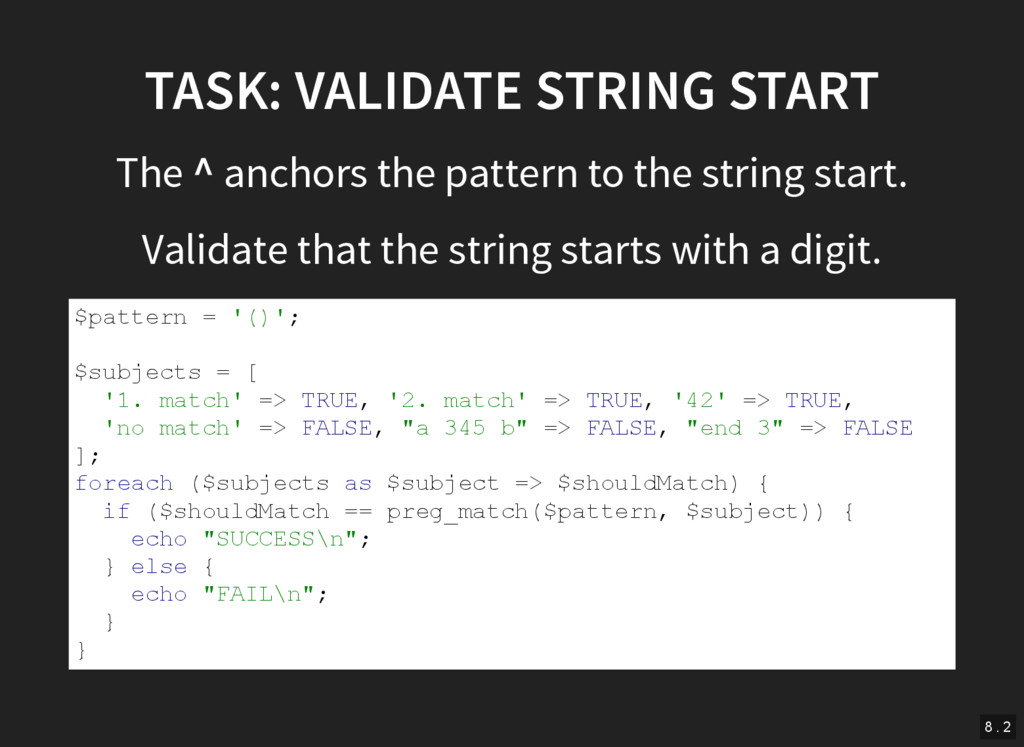 TASK: VALIDATE STRING START The ^ anchors the p...
