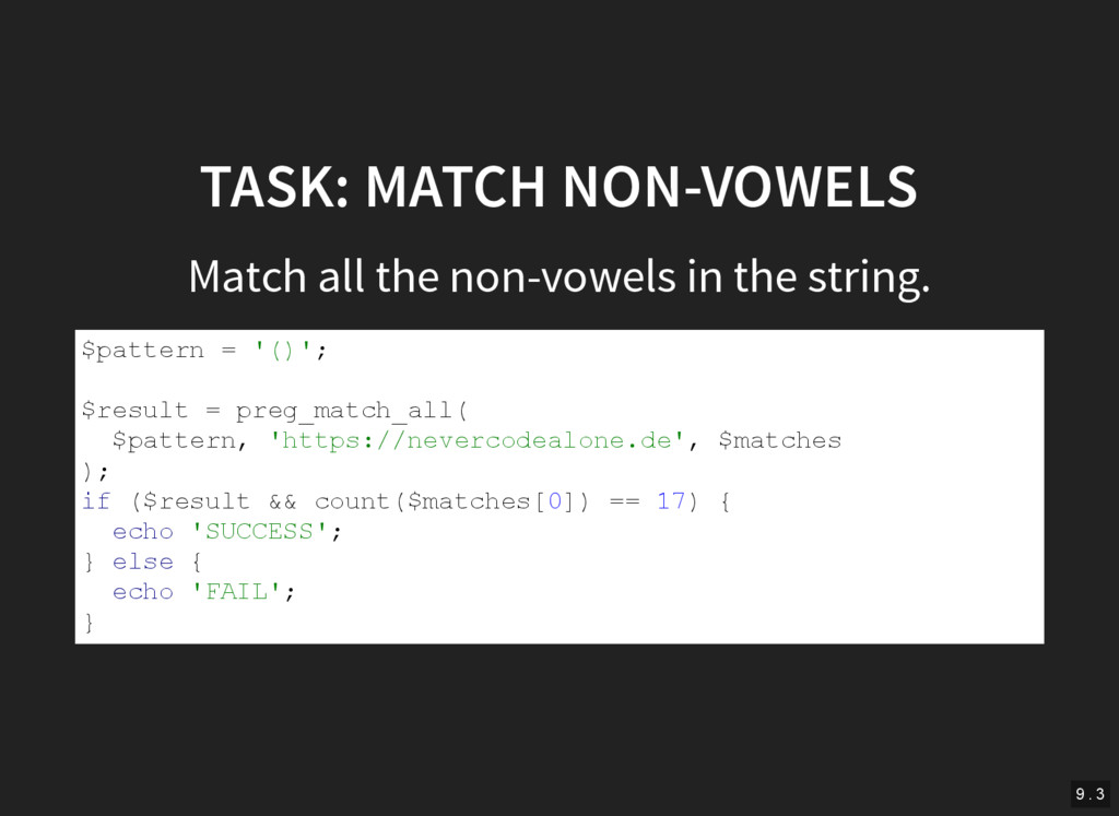 TASK: MATCH NON-VOWELS Match all the non-vowels...