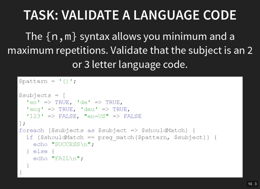 TASK: VALIDATE A LANGUAGE CODE The {n,m} syntax...