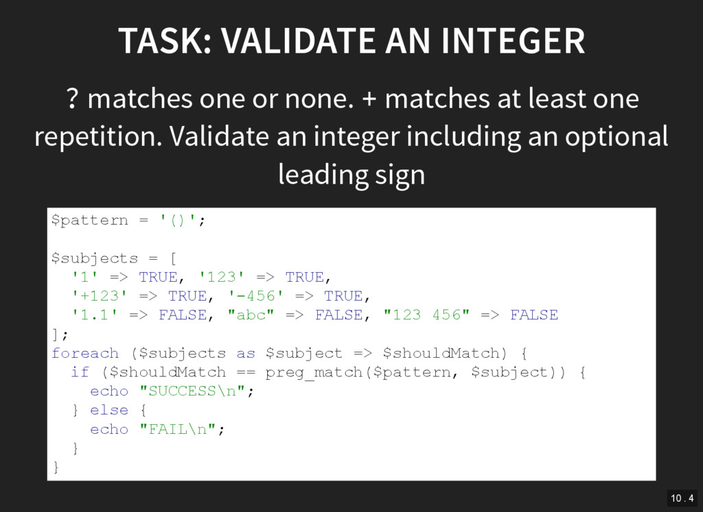 TASK: VALIDATE AN INTEGER ? matches one or none...