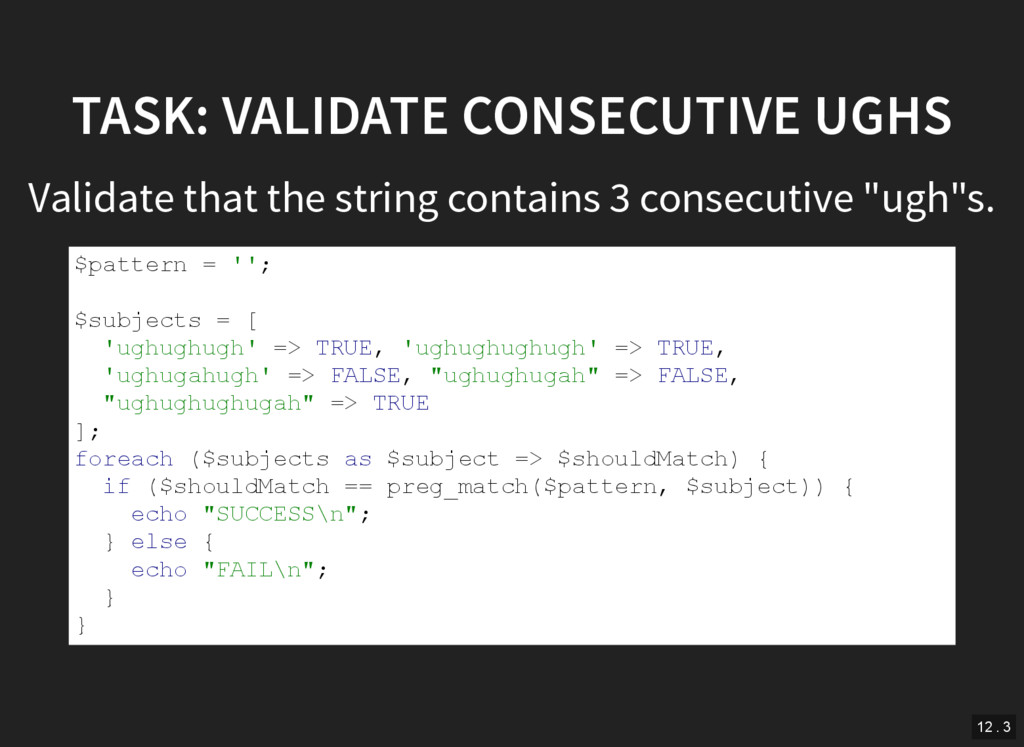 TASK: VALIDATE CONSECUTIVE UGHS Validate that t...