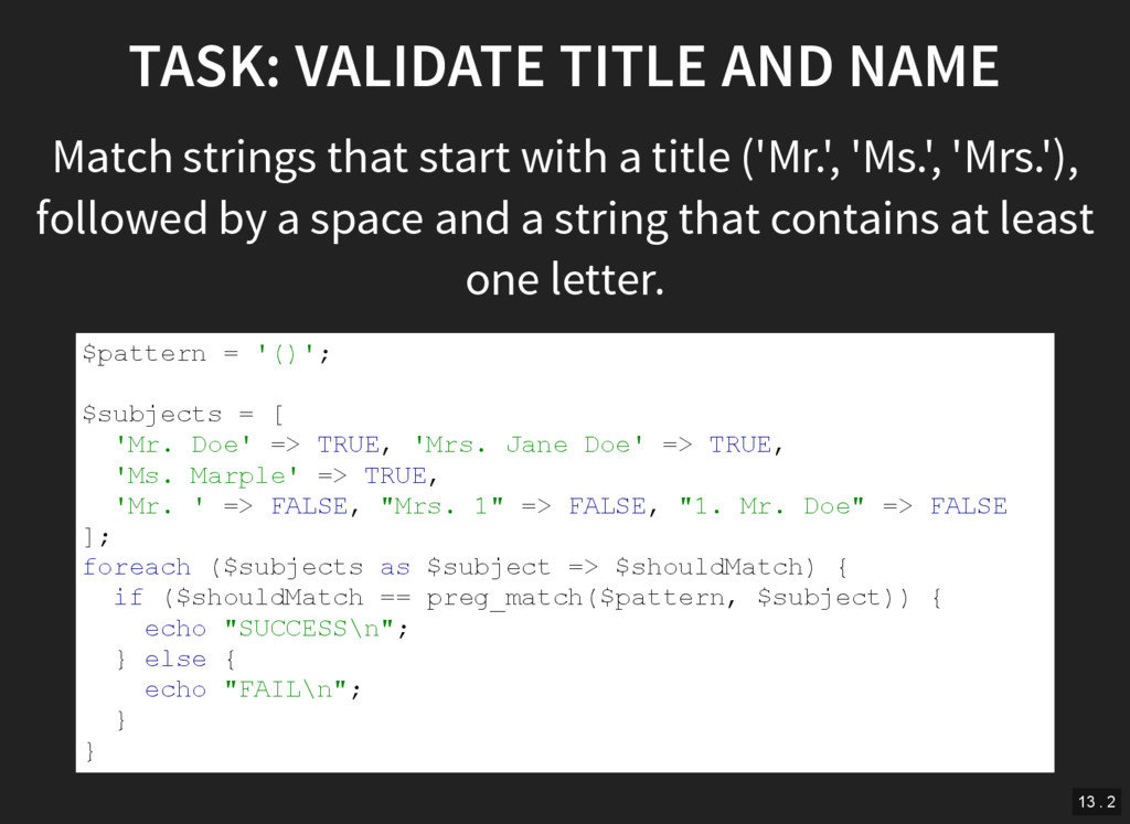 TASK: VALIDATE TITLE AND NAME Match strings tha...