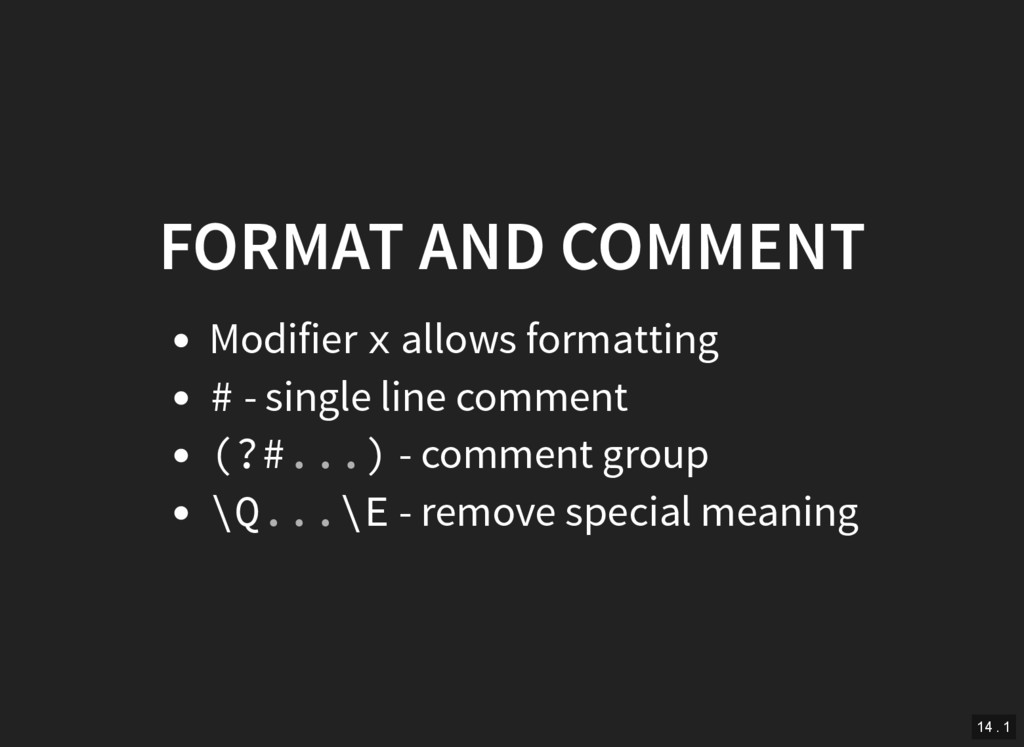 FORMAT AND COMMENT Modifier x allows formatting...