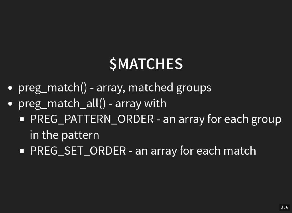 $MATCHES preg_match() - array, matched groups p...