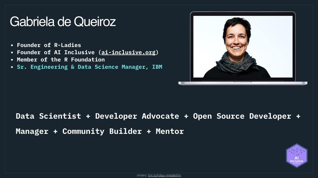 Gabriela de Queiroz • Founder of R-Ladies • Fou...