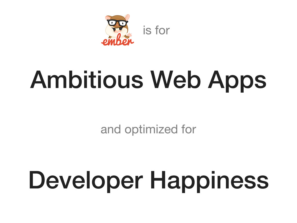 Ambitious Web Apps Developer Happiness is for a...