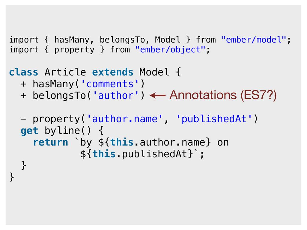 """import { hasMany, belongsTo, Model } from """"embe..."""