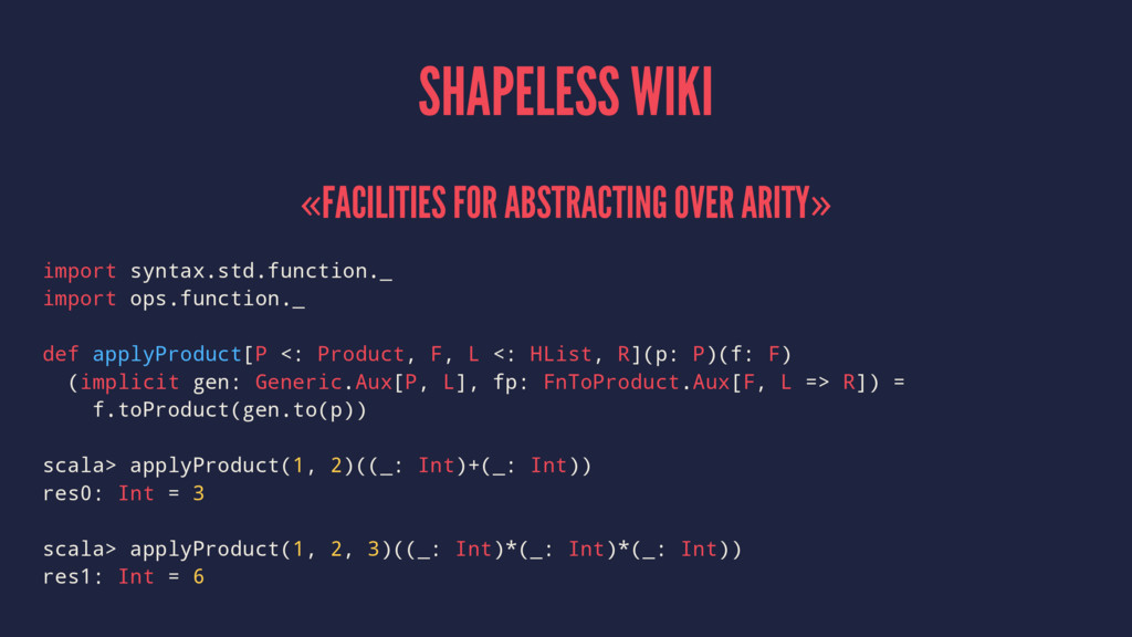 SHAPELESS WIKI «FACILITIES FOR ABSTRACTING OVER...