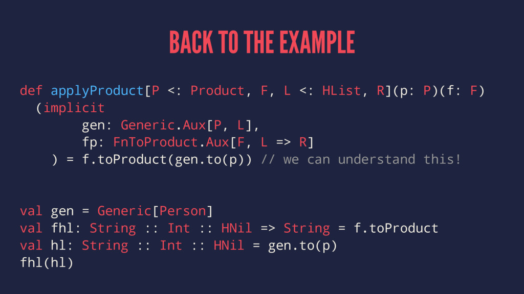BACK TO THE EXAMPLE def applyProduct[P <: Produ...