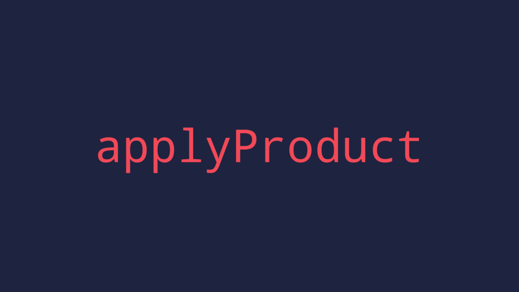applyProduct