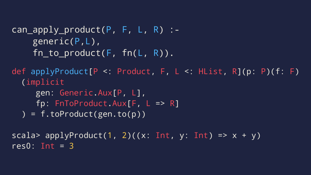 can_apply_product(P, F, L, R) :- generic(P,L), ...