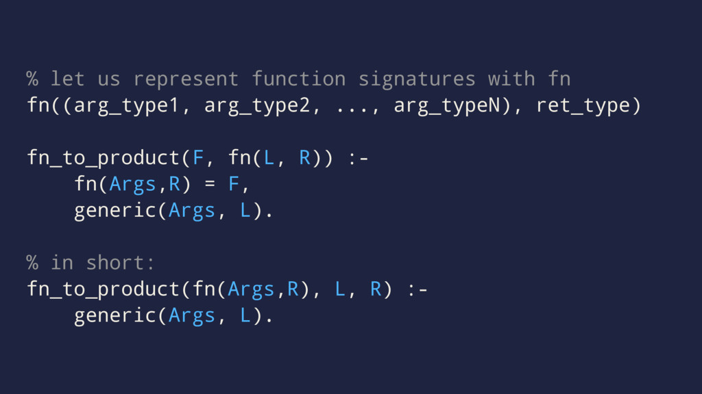 % let us represent function signatures with fn ...