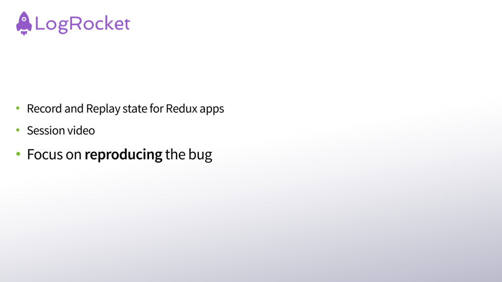 • Record and Replay state for Redux apps • Sess...
