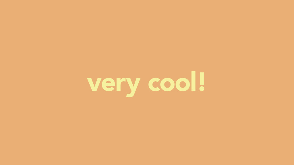 very cool!