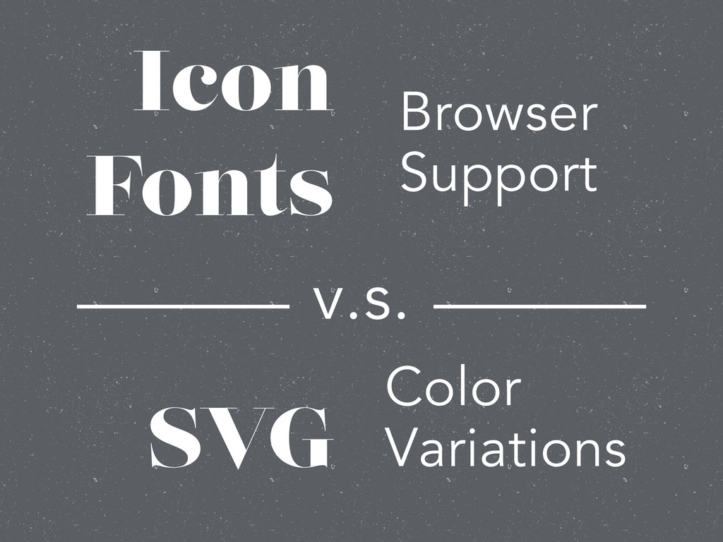 Icon Fonts ! ! SVG Browser Support Color Variat...