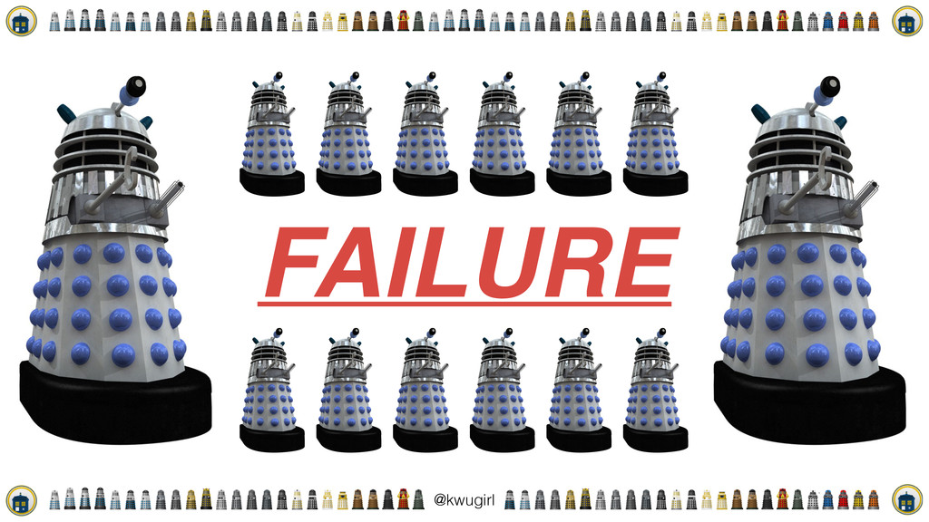! @kwugirl FAILURE
