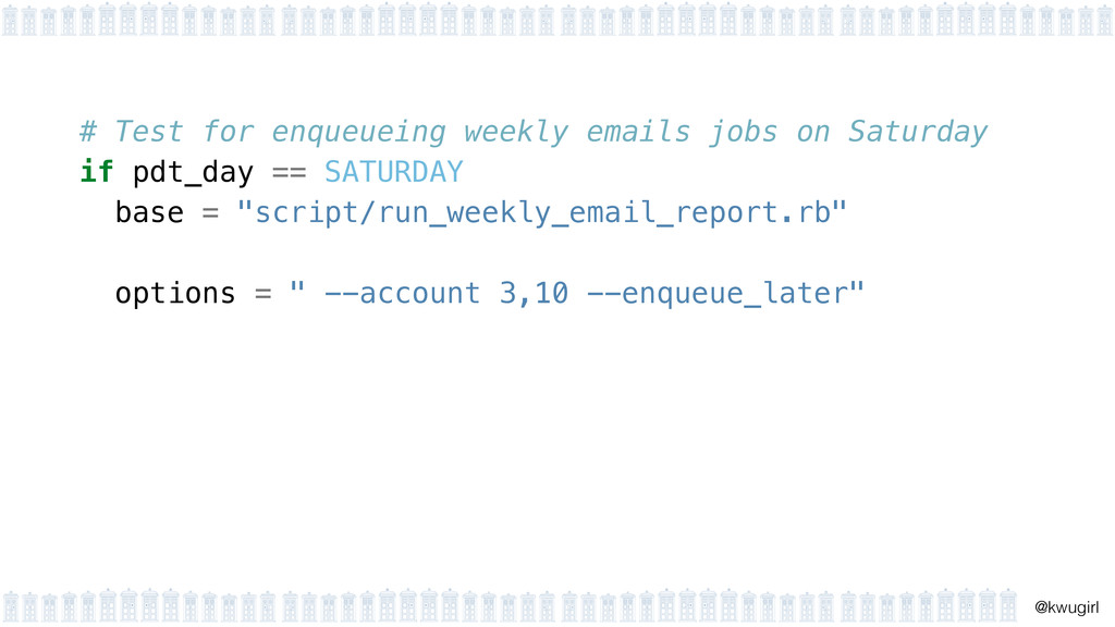 ! @kwugirl # Test for enqueueing weekly emails ...