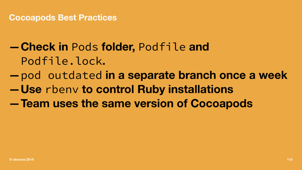 Cocoapods Best Practices —Check in Pods folder,...