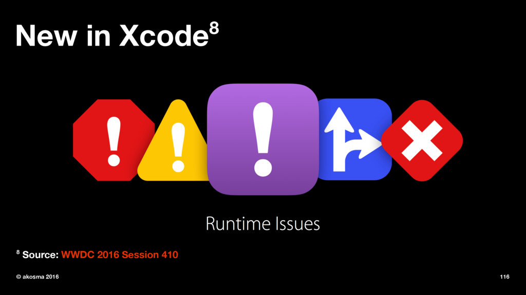 New in Xcode8 8 Source: WWDC 2016 Session 410 ©...